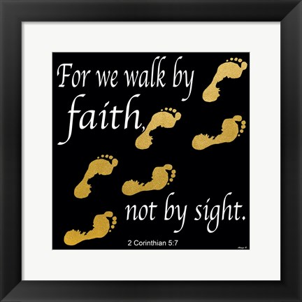Framed Walk By Faith 2 Print
