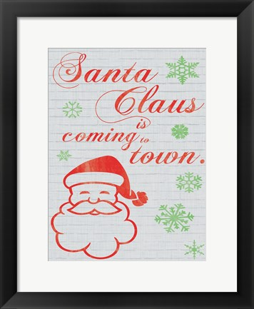 Framed Santa Clause is Coming to Town Print