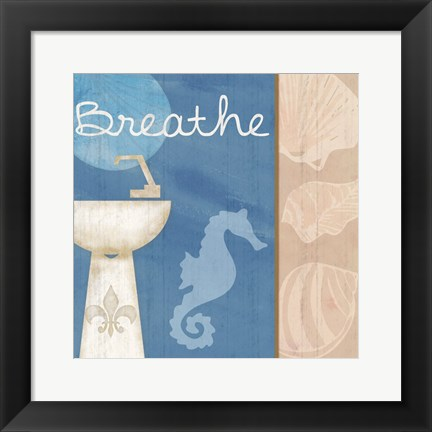Framed Breathe Sink Print