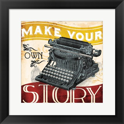 Framed Your Own Story Print
