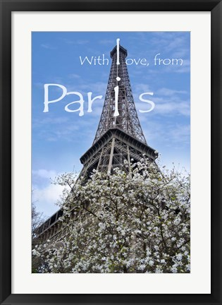 Framed With Love from Paris Print