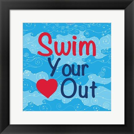 Framed Swim Your Heart Out - Girly Print