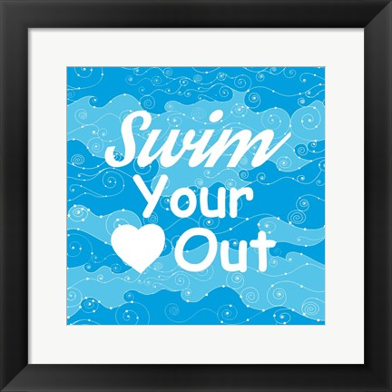 Framed Swim Your Heart Out - Sporty Print