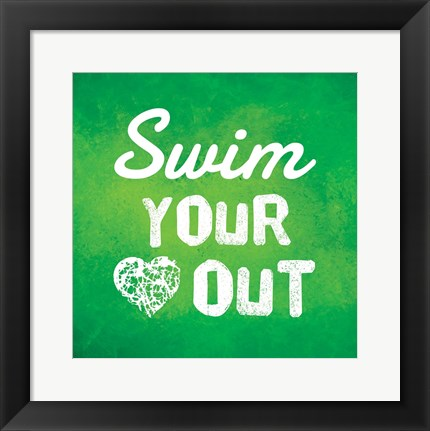 Framed Swim Your Heart Out - Green Print