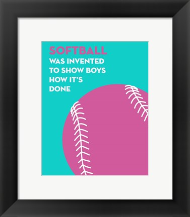 Framed Softball Quote - Pink on Teal Print