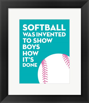 Framed Softball Quote - White on Teal Print