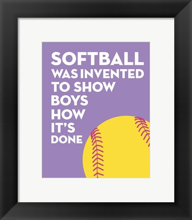 Framed Softball Quote - Yellow on Purple 2 Print