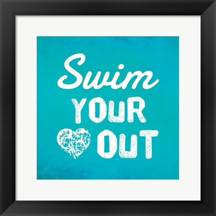 Framed Swim Your Heart Out - Teal Print