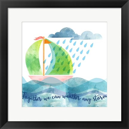 Framed Weather Any Storm Print