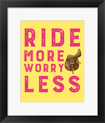 Framed Ride More Worry Less - Yellow Print