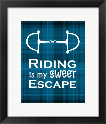 Framed Riding is My Sweet Escape - Blue Print