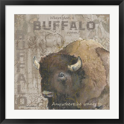Framed Where Does a Buffalo Roam Print