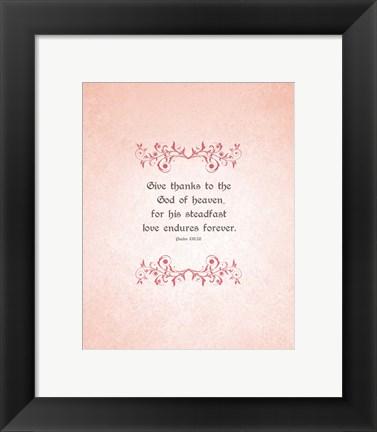 Framed Psalm 136:26, Give Thanks (Peach) Print