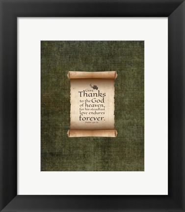 Framed Psalm 136:26, Give Thanks (Scroll on Olive Border) Print