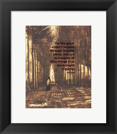 Framed For the Great - Van Gogh Quote 2 Print