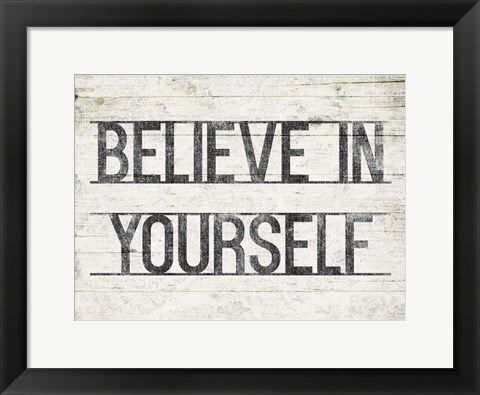 Framed Believe In Yourself Print