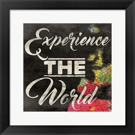 Framed Experience The World Print