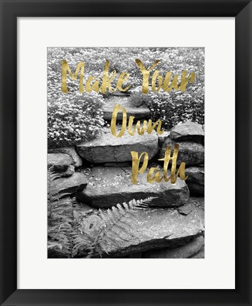 Framed Make Your Own Path Print