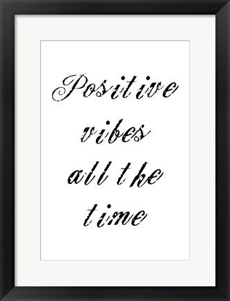 Framed Positive Vibes Print