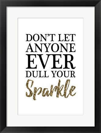 Framed Your Sparkle Print