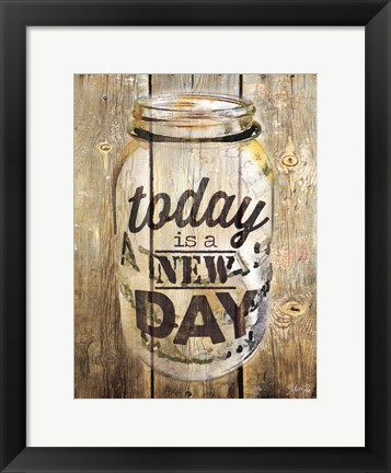 Framed Today Is A New Day Print