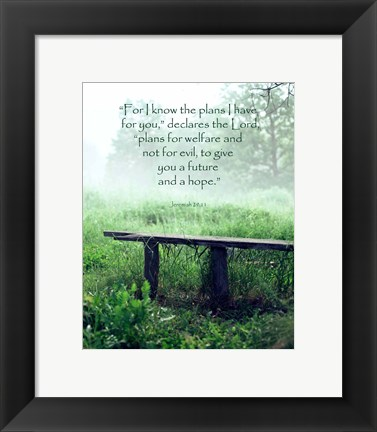 Framed Jeremiah 29:11 For I know the Plans I have for You (Wooden Bench) Print