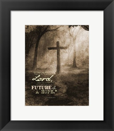 Framed Jeremiah 29:11 For I know the Plans I have for You (Sepia Cross) Print