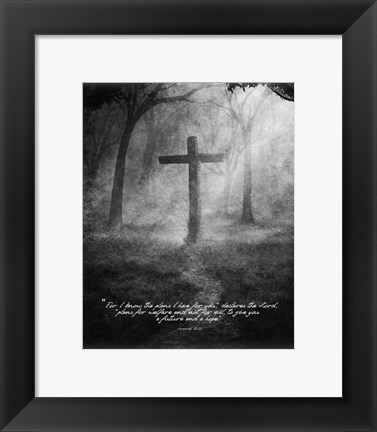 Framed Jeremiah 29:11 For I know the Plans I have for You (Black & White Cross) Print