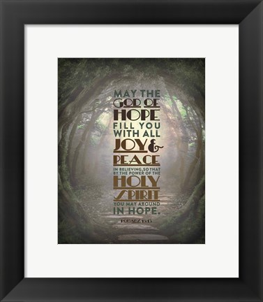Framed Romans 15:13 Abound in Hope (Forest) Print
