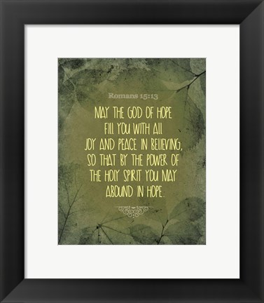Framed Romans 15:13 Abound in Hope (Green) Print