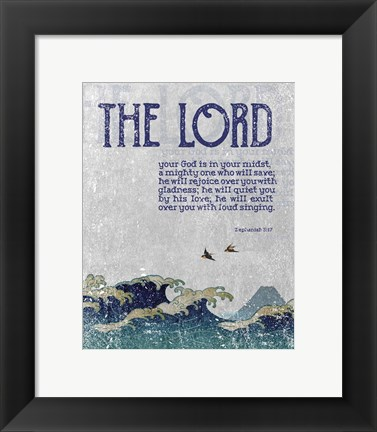 Framed Zephaniah 3:17 The Lord Your God ( Waves) Print