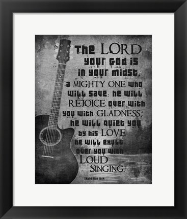 Framed Zephaniah 3:17 The Lord Your God (Guitar Black & White) Print