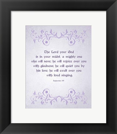 Framed Zephaniah 3:17 The Lord Your God (Lilac) Print