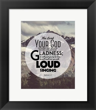Framed Zephaniah 3:17 The Lord Your God (Mountains 2) Print