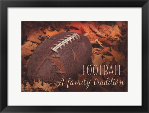 Framed Football a Family Tradition Print