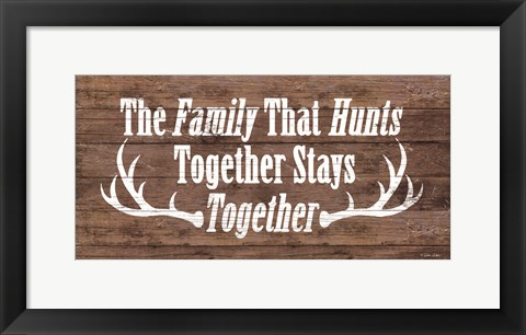 Framed Family That Hunts Print