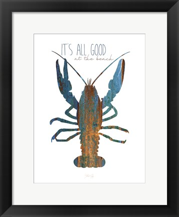 Framed It's All Good at the Beach Print