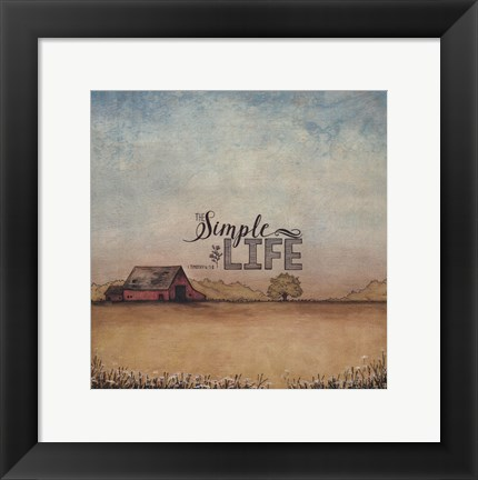 Framed Simple Life Print