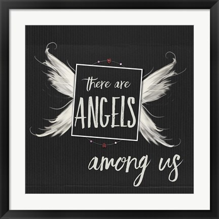 Framed Angels Among Us Print