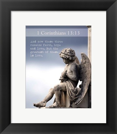 Framed 1 Corinthians 13:13 Faith, Hope and Love (Statue) Print