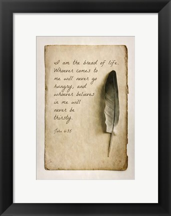 Framed John 6:35 I am the Bread of Life (Sepia) Print