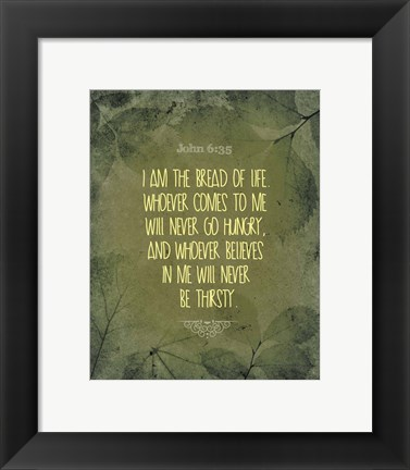 Framed John 6:35 I am the Bread of Life (Leaves) Print