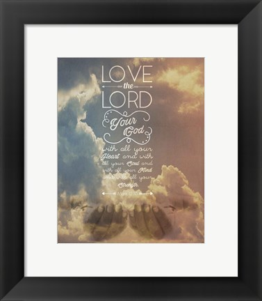 Framed Mark 12:30 Love the Lord Your God (Sky) Print