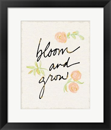 Framed Bloom and Grow Print