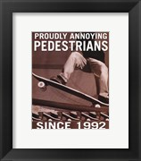Proudly Annoying Pedestrians (postercard)