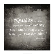 Quality is more important
