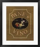 Framed Pane e Vino