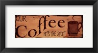 Our Coffee Framed Print