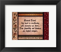 Dearest Friend Framed Print