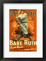 Framed Play Ball with Babe Ruth